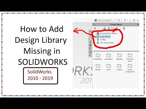 How to Add Missing Design Library in Toolbox of Solidworks 2010 to 2019  Version