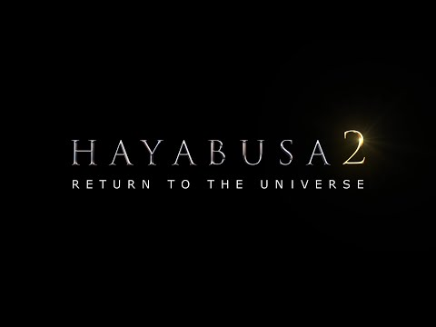 HAYABUSA2 -RETURN TO THE UNIVERSE- 【Trailer】English caption