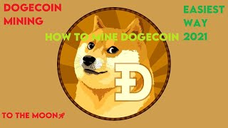 HOW TO MINE DOGECOIN IN UNDER 4 MINUTES (Easiest Way) | Dogecoin Mining 2021