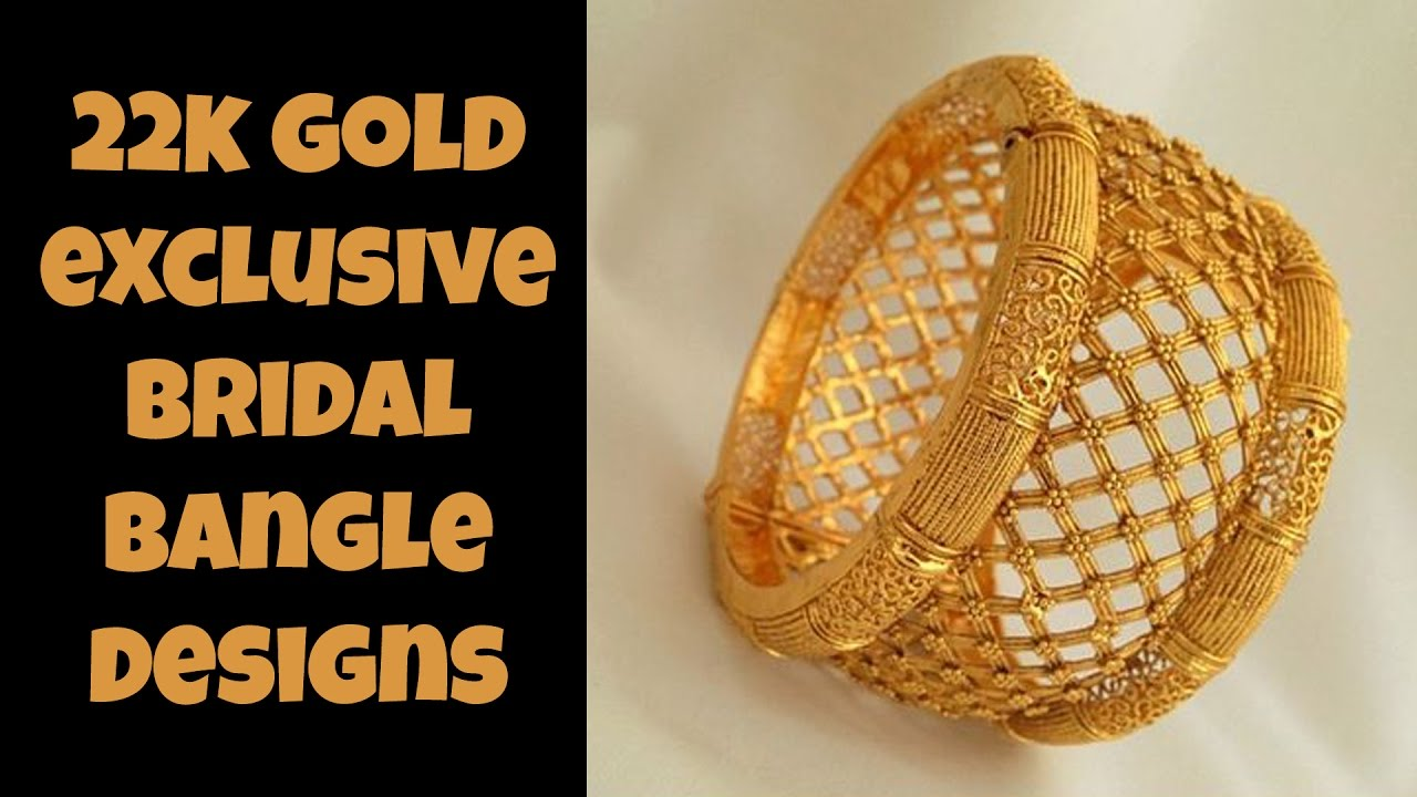 22 k Gold Exclusive Gold Bridal Bangle Designs - YouTube