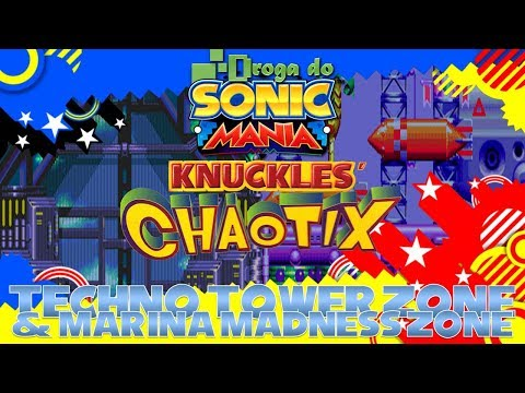Droga do Sonic Manii: Knuckles' Chaotix- #12: Techno Tower Zone & Marina Madness Zone