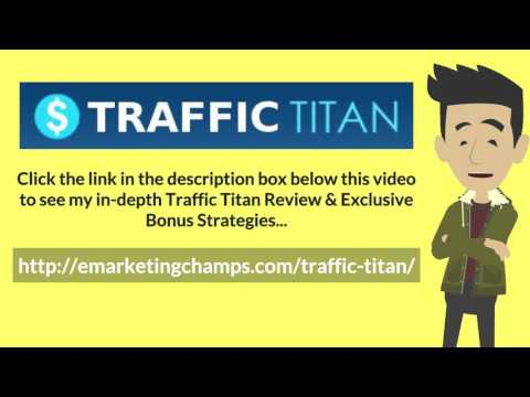 [Traffic Titan Review] Honest Review & Bonus Strategies