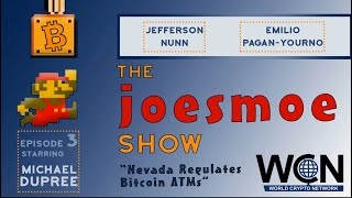 Joesmoe Show #3 - Nevada requires ATM licensure, Taxation and Bitcoin ATMs