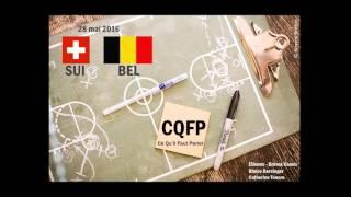 CQFP #2 Suisse - Belgique