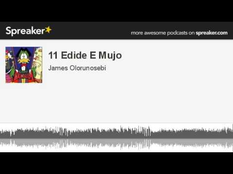 11 Edide E Mujo (made with Spreaker)