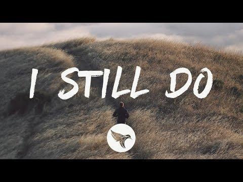 levi-hummon---i-still-do-(lyrics)