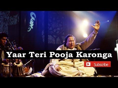 Yaar Teri Pooja Karunga By Nusrat Qawalies