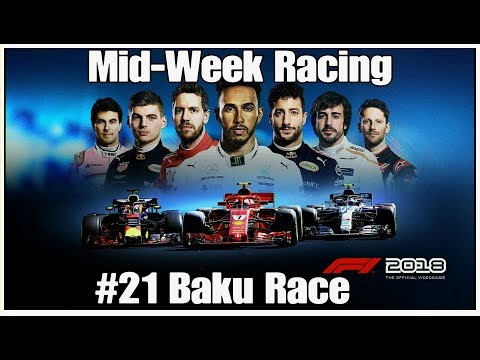 #21 Mid-Week Racing F1 2018 Baku Race, PS4PRO, T300RS F1 add-on, Playseat