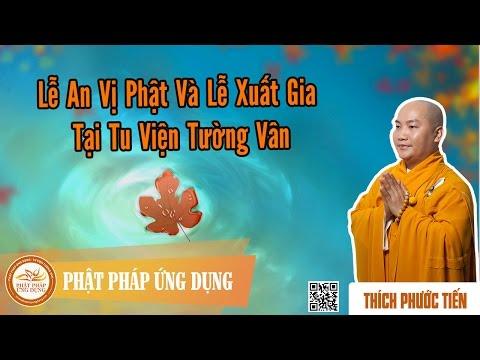 Lễ An Vị Phật Và Lễ Xuất Gia Tại Tu Viện Tường Vân