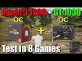 Ryzen 3 1200 + GT 1030 Test in 8 Games (Combo for $160)