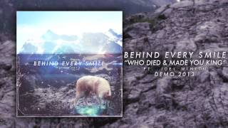 Who Died & Made You King? (ft. Joel Winton) | BEHIND EVERY SMILE