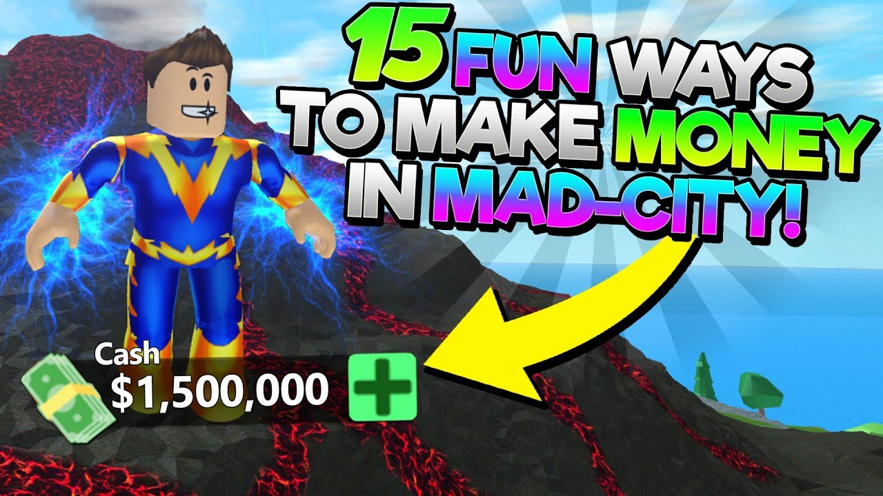 15 Fun Ways To Make Money In Mad City Easy Money Guide Youtube
