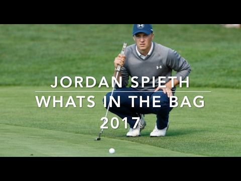 Jordan Spieth whats in the bag 2017