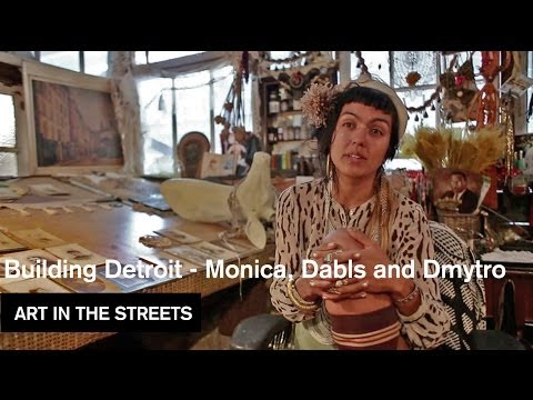 Building Detroit Part 2 - Monica, Dabls and Dmytro - Art in the Streets - MOCAtv
