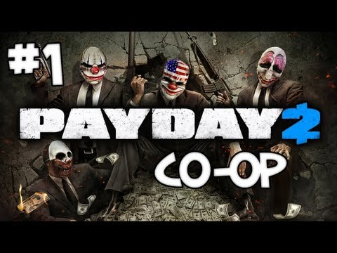 PAYDAY 2 - CO-OP - Part 1: Jewelry Store Heist!