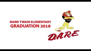2018 Mark Twain Elementary D.A.R.E. Graduation Ceremony