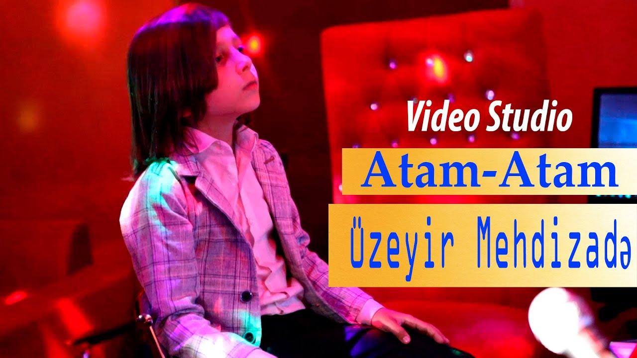 Uzeyir Mehdizade - Dersdir Mene ( Atam Atam ) Official Video