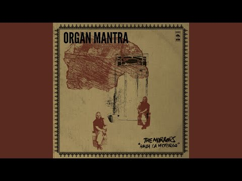 Organ Mantra