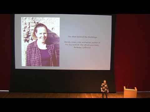 """Louis Kahn: The Power of Architecture"" Symposium, Part 1"