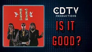 "Migos ""Culture 2"" Album Review - IS IT GOOD?"