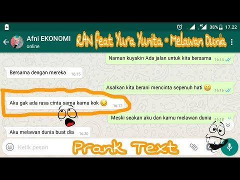 Prank Text Pake Lagu RAN feat Yura Yunita - Melawan Dunia || ke mbak di kampus