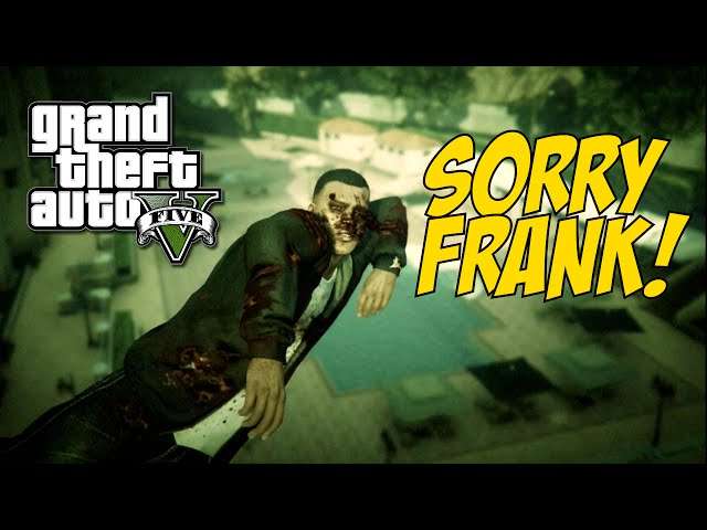 FRANK HATES MY ASS! (pause) [GTA 5]