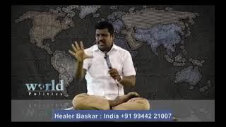 Healer baskar clear picture about world politics