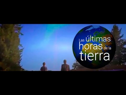 Las Ultimas Horas De La Tierra Hd Youtube