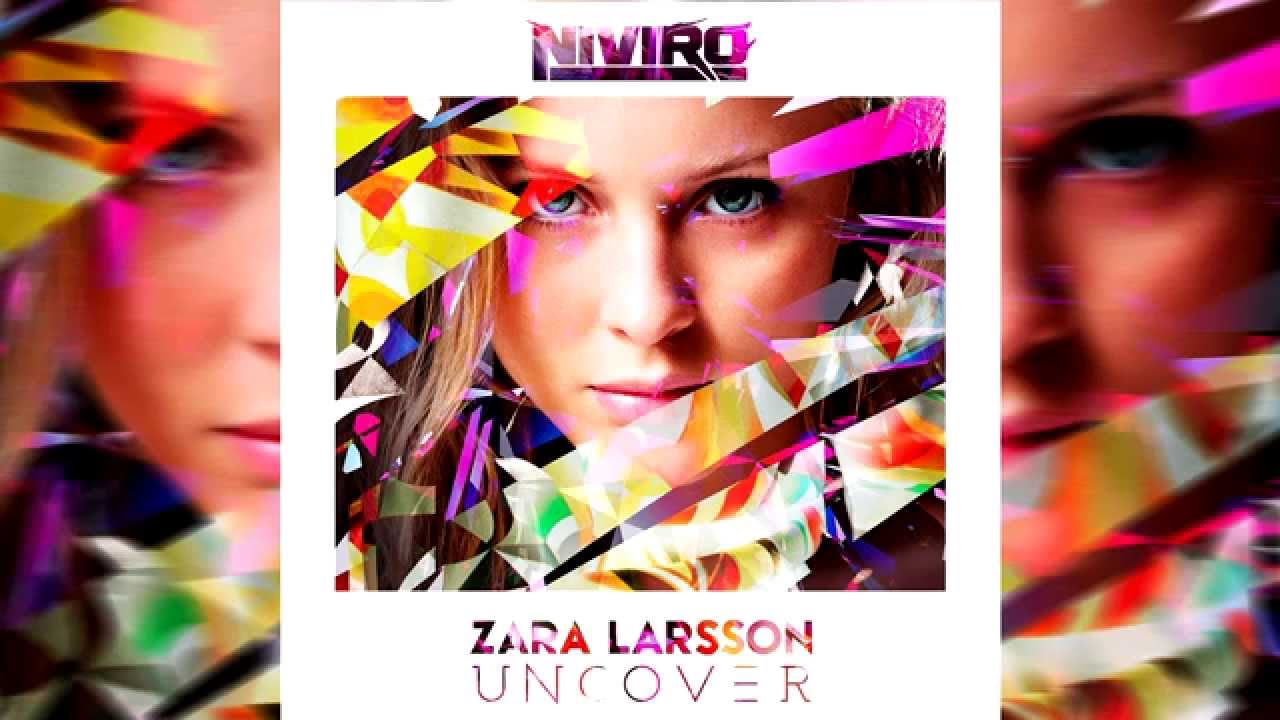 Uncover | zara larsson – download and listen to the album.