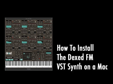 How To Download and Install The Free Dexed FM Synth VST on Mac