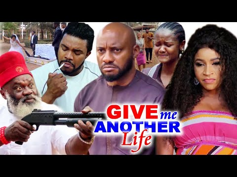 Give Me Another Life Season 3&4 #Trending New Hit Yul Edochie 2021 Nigerian Nollywood Movie.