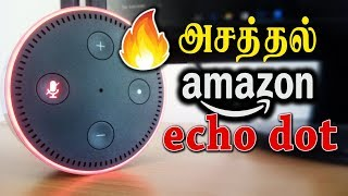 Amazon echo dot Unboxing, Review & Setup in Tamil