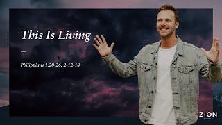 This is Living | Pastor Jon Krist | Zion Church 2020