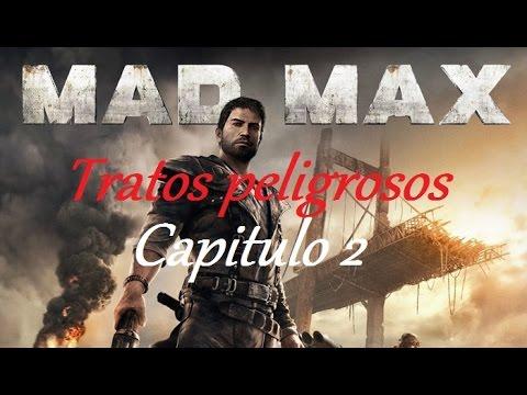MAD MAX | Let's Play Español | Cap.2 Tratos peligrosos