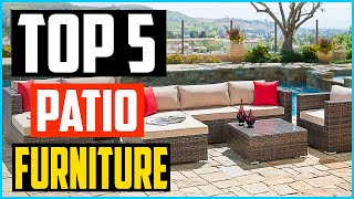 Top 5 Best Patio Furniture in 2020 Reviews
