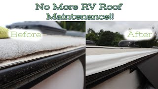 Bulletproofing Our RV Roof... Eliminating Roof Maintenance!