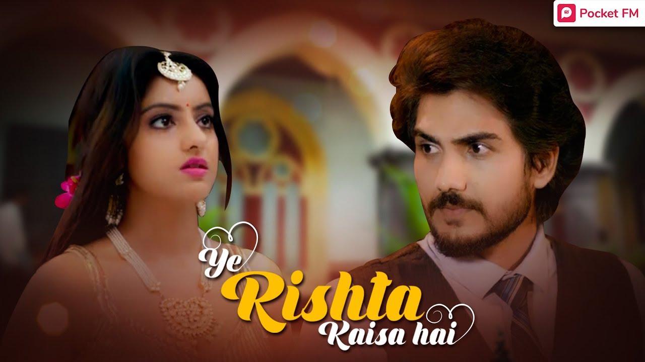 Download Ye Rishta Kaisa Hai - Promo   Pocket FM   Deepika Singh   Bhushan   Best Hindi Love Story