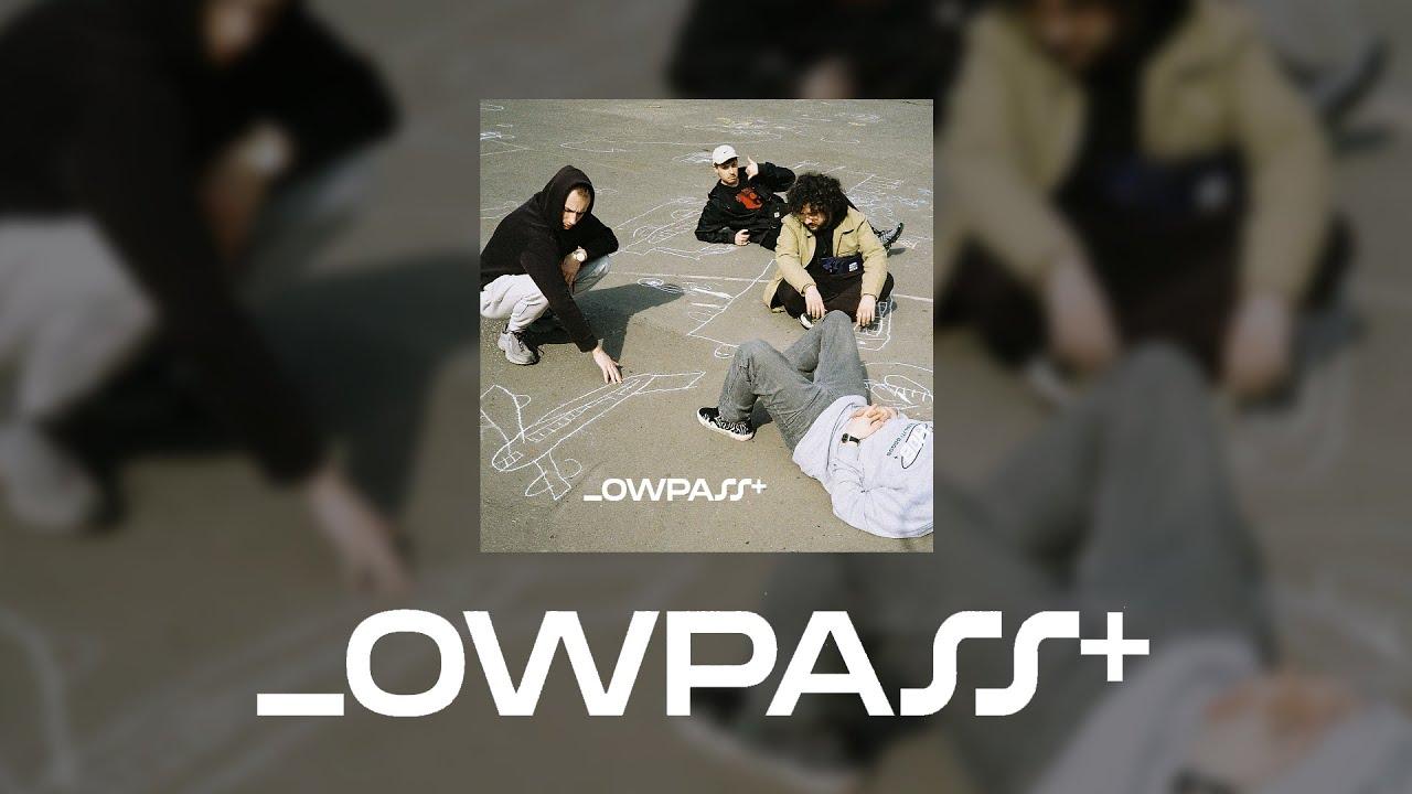 LOWPASS - + EP