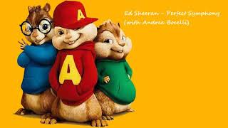 Ed Sheeran - Perfect Symphony ft Andrea Bocelli CHIPMUNKS