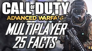25 Facts About Advanced Warfare Multiplayer!! (Advanced Warfare Multiplayer Gameplay)