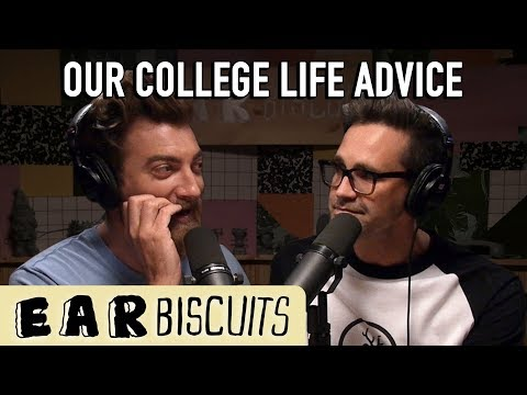 Our College Life Advice (Fan Questions) | Ear Biscuits Ep. 134