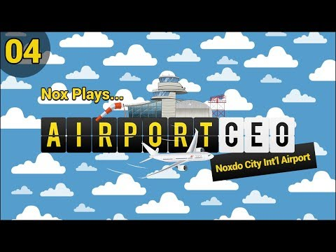 Nox Plays... Airport CEO (Let's Play) | Ep. 4: Shops & More!