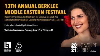 13th Annual Berklee Middle Eastern Festival (Virtual Concert)