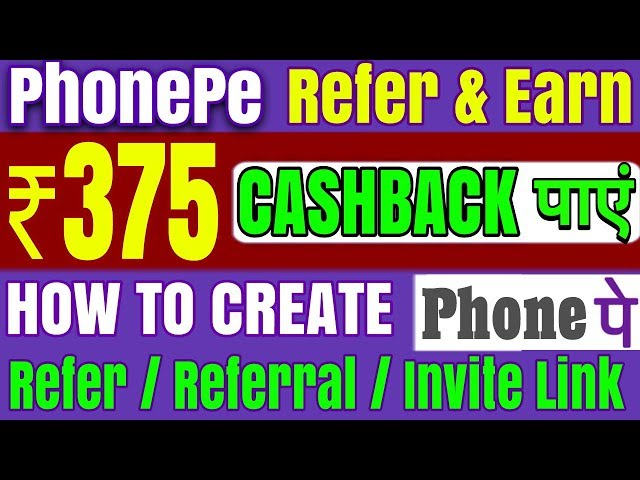 How Get | Find PhonePe Refer | Invite Link || Get Rs 375 PhonePe Refer And Earn Offer Cashback