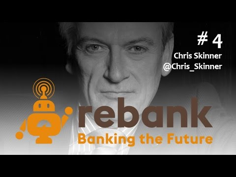 Episode 4: The Future of Banking with Chris Skinner