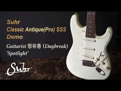 [MusicForce] Suhr Classic Antique(Pro) SSS - Demo by Guitars 정유종(Day Break)
