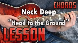 Neck Deep-Head to the Ground-Guitar Lesson-Tutorial-How to Play-Easy