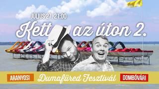 Ketten az úton 2.   július 27. 21:00   DumaFüred 2017   Dumaszínház