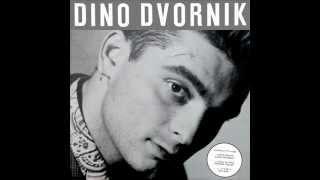 Dino Dvornik - Neću da znam za nikog osim tebe