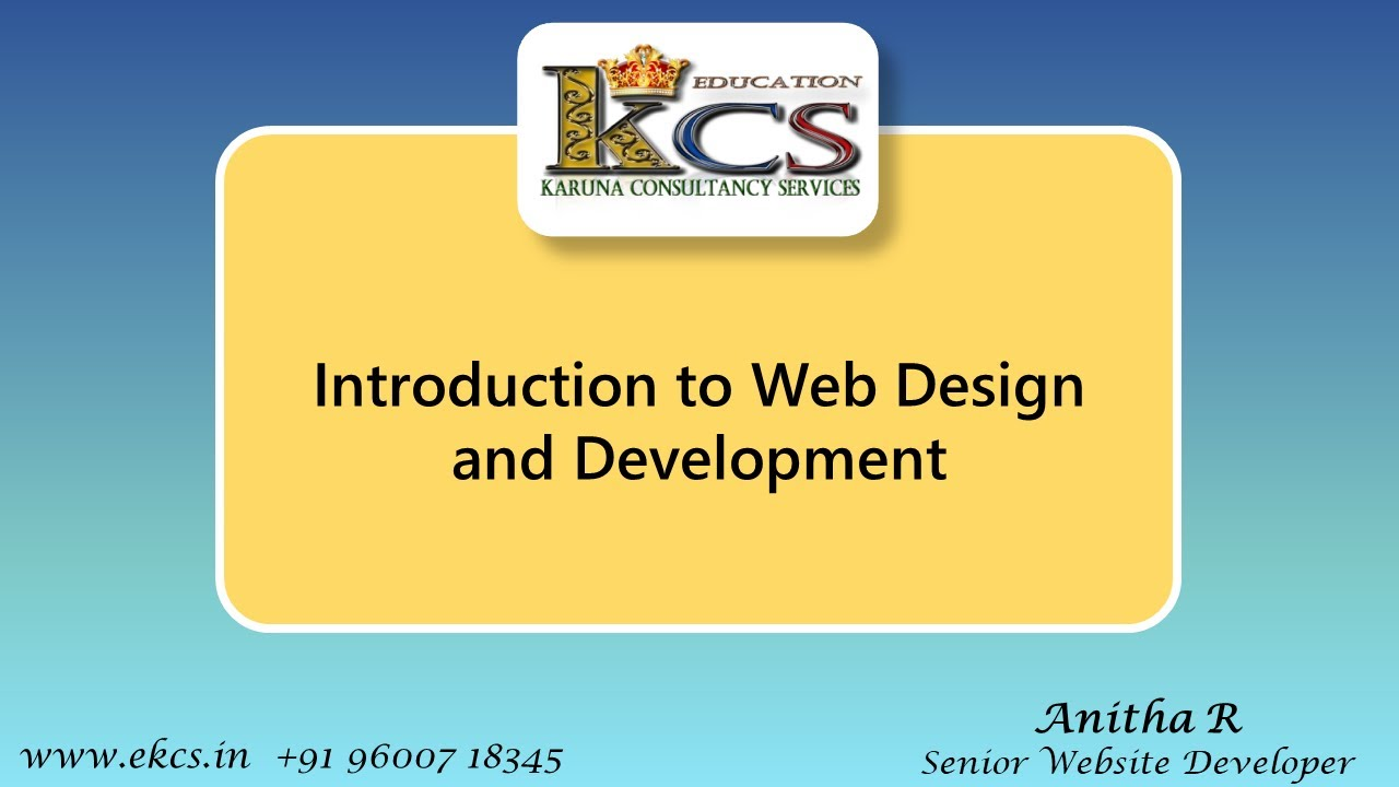 Session 1 – Introduction to Website Design and Development